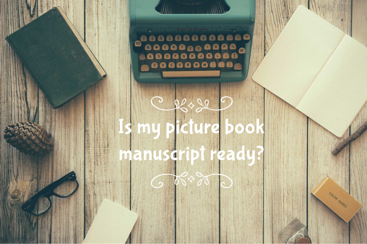 Is My Picture Book Manuscript Ready?